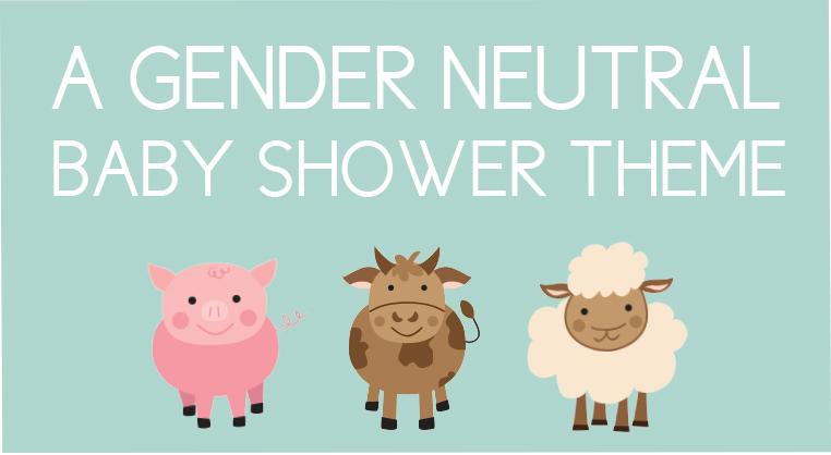 farm animal baby shower ideas that work for a gender neutral shower