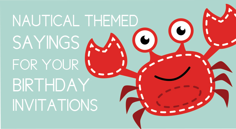 5 Nautical Sayings For Adorable Birthday Invites With Free